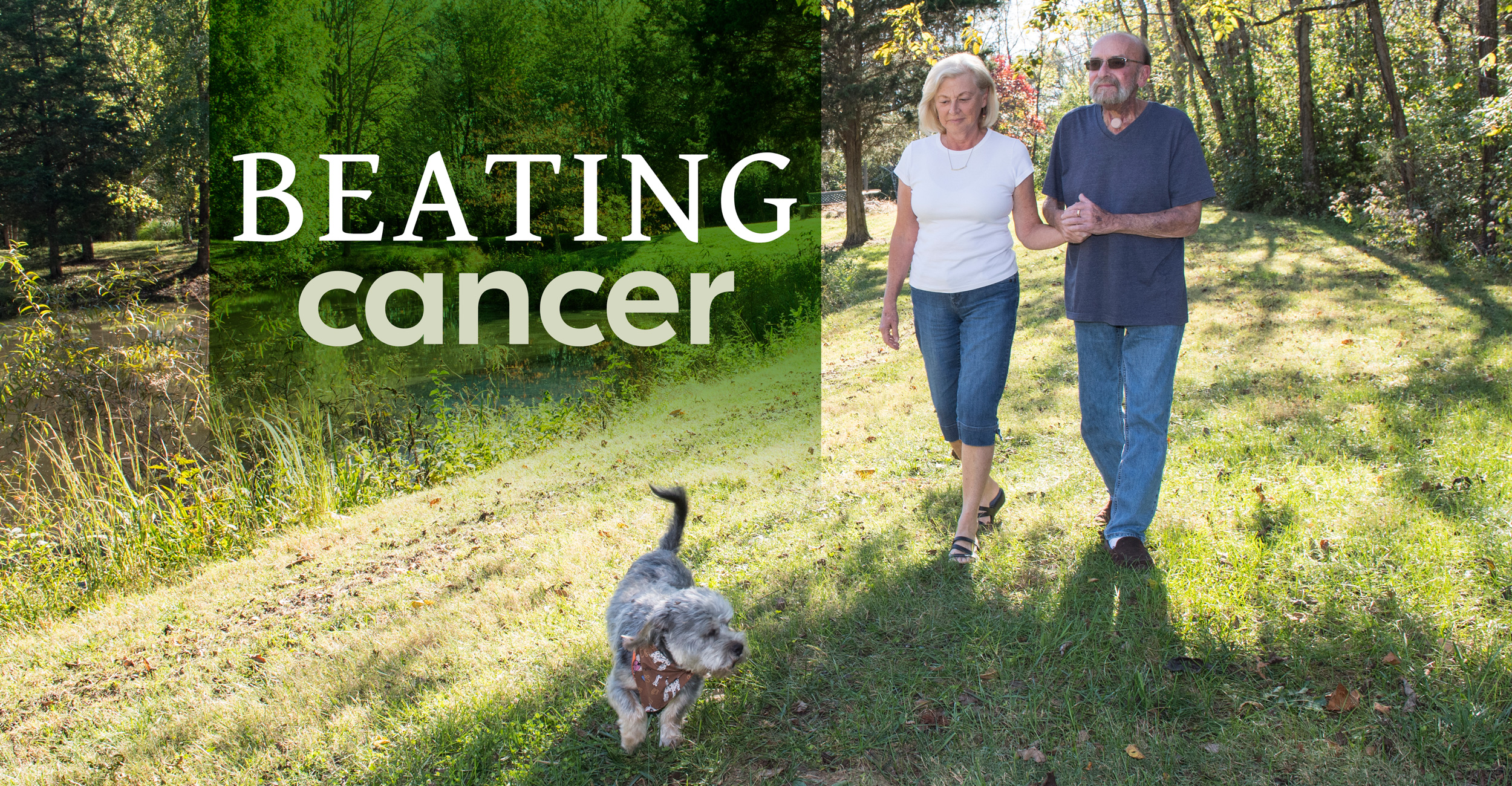 Beating cancer graphic with Poncho Noggler and his wife walking with their dog near a pond