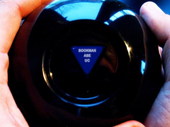 A Magic 8-Ball displaying the words   Bookman Abe UC  . A Magic 8 Ball  displaying the words   Bookman Abe UC    +  dd557cac3927