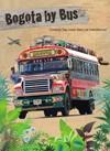 Bogota by Bus