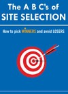 The ABC's of Site Selection