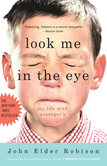 Boy's face on the cover of the book titled Look Me in the Eye: My Life with Asperger's