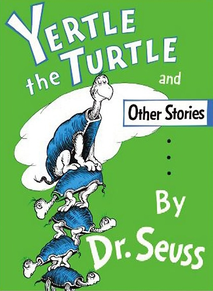 Cover of the children's book, Yertle the Turtle, by Dr. Seuss
