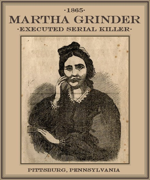 The public was fascinated by the 1865 trial of Pennsylvania's professional poisoner Martha Grinder, who was convicted of killing two women. The Pittsburgh Post described the fine merino dress and slippers that Grinder wore to the gallows.