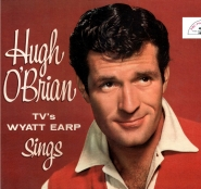O'Brian photo on the cover of an album in which he sings Wyatt Earp songs.