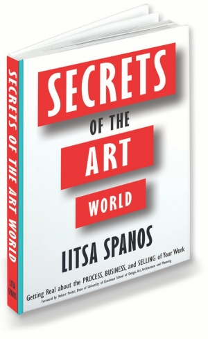 "A book cover that reads, ""Secrets of the Art World: Getting Real about the Process, Business, and Selling of Your Work."""