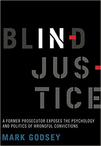 Book cover of Blind Injustice by Mark Godsey