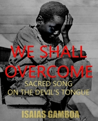 Cover of 'We Shall Overcome' book shows an African American child with head in hand