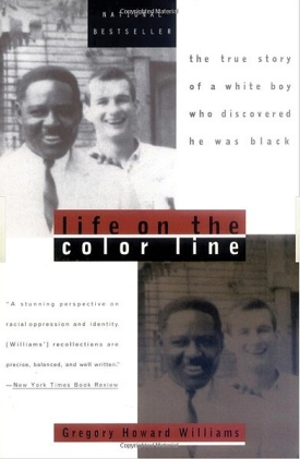 Gregory Williams' book Life on the Color Line