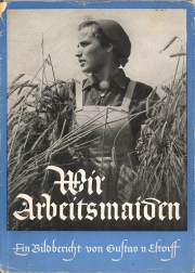 The cover of Wir Arbeitmaiden magazine showing an Aryan woman in a field of grain.