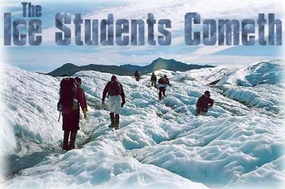 The Ice Students Cometh