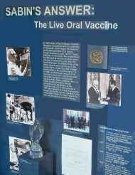 The Vontz Center has several museum-quality displays that pay tribute to the medical researcher who developed the oral, live-virus polio vaccine in the late 1950s.
