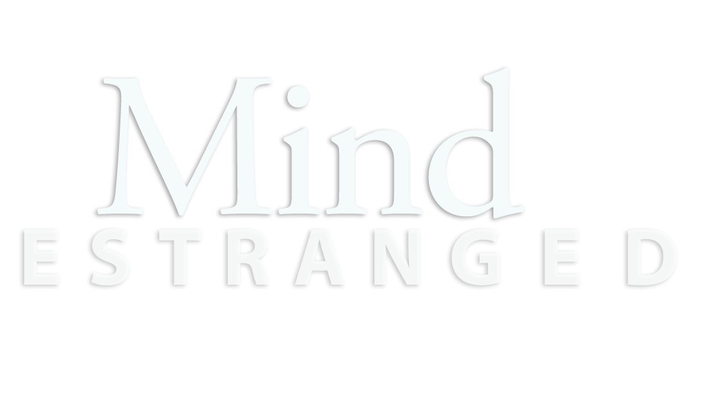 Mind Estranged