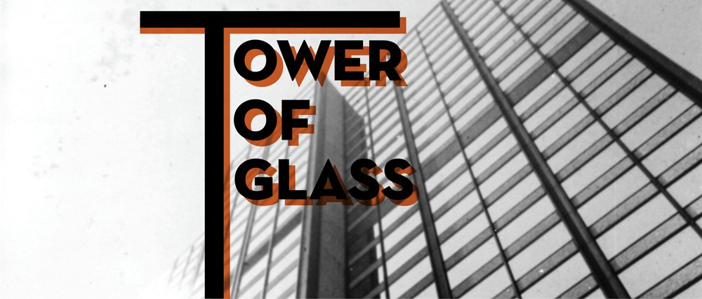 Tower of Glass graphic